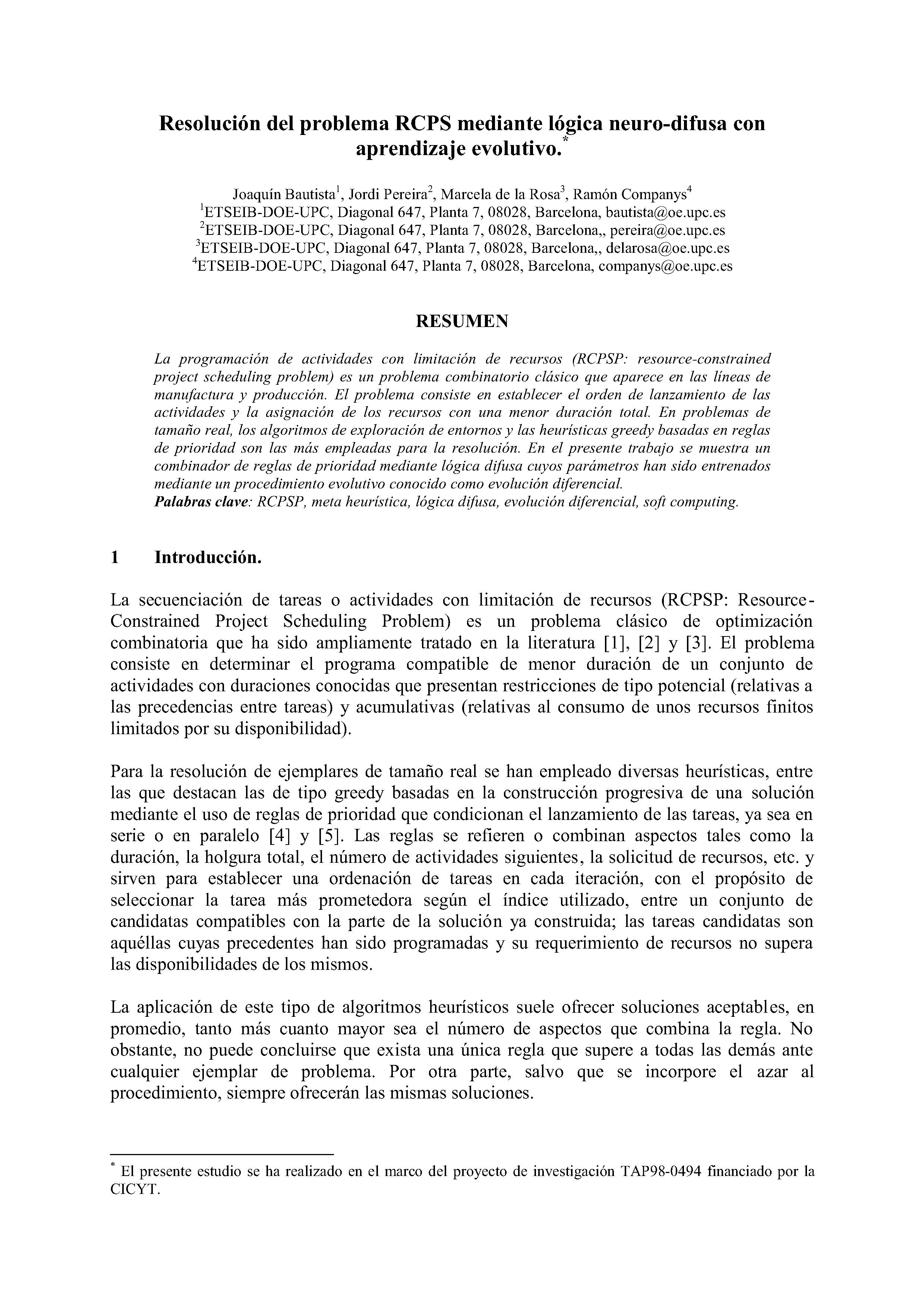 Resolución del problema RCPS mediante lógica neuro-difusa con aprendizaje evolutivo.