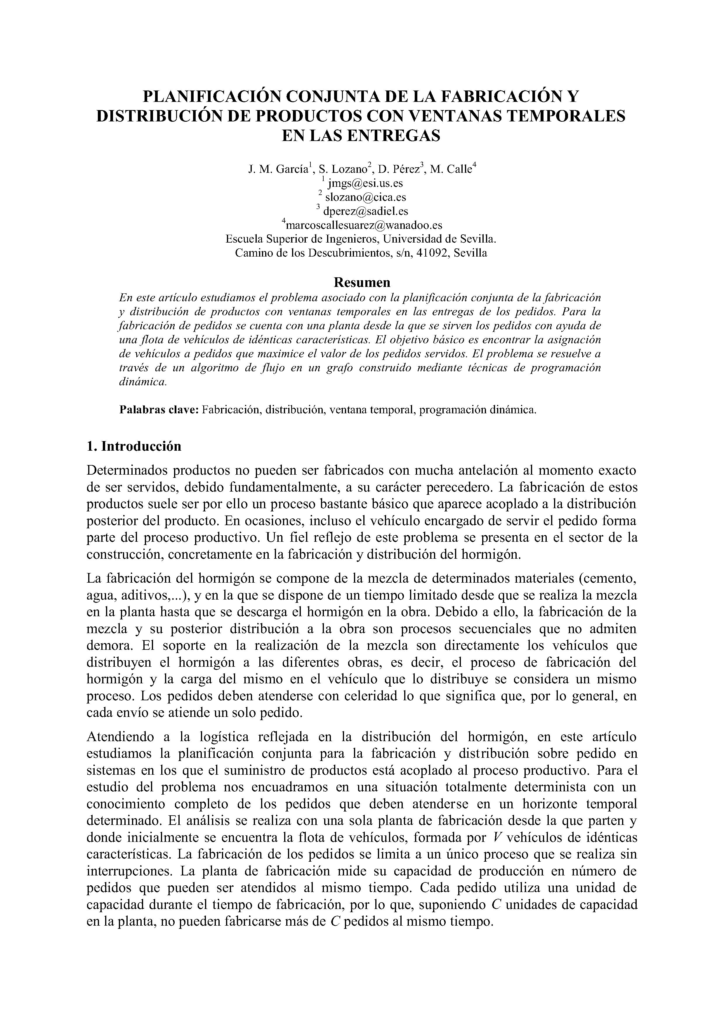 PLANIFICACIÓN CONJUNTA DE LA FABRICACIÓN Y DISTRIBUCIÓN DE PRODUCTOS CON VENTANAS TEMPÓRALES EN LAS ENTREGAS