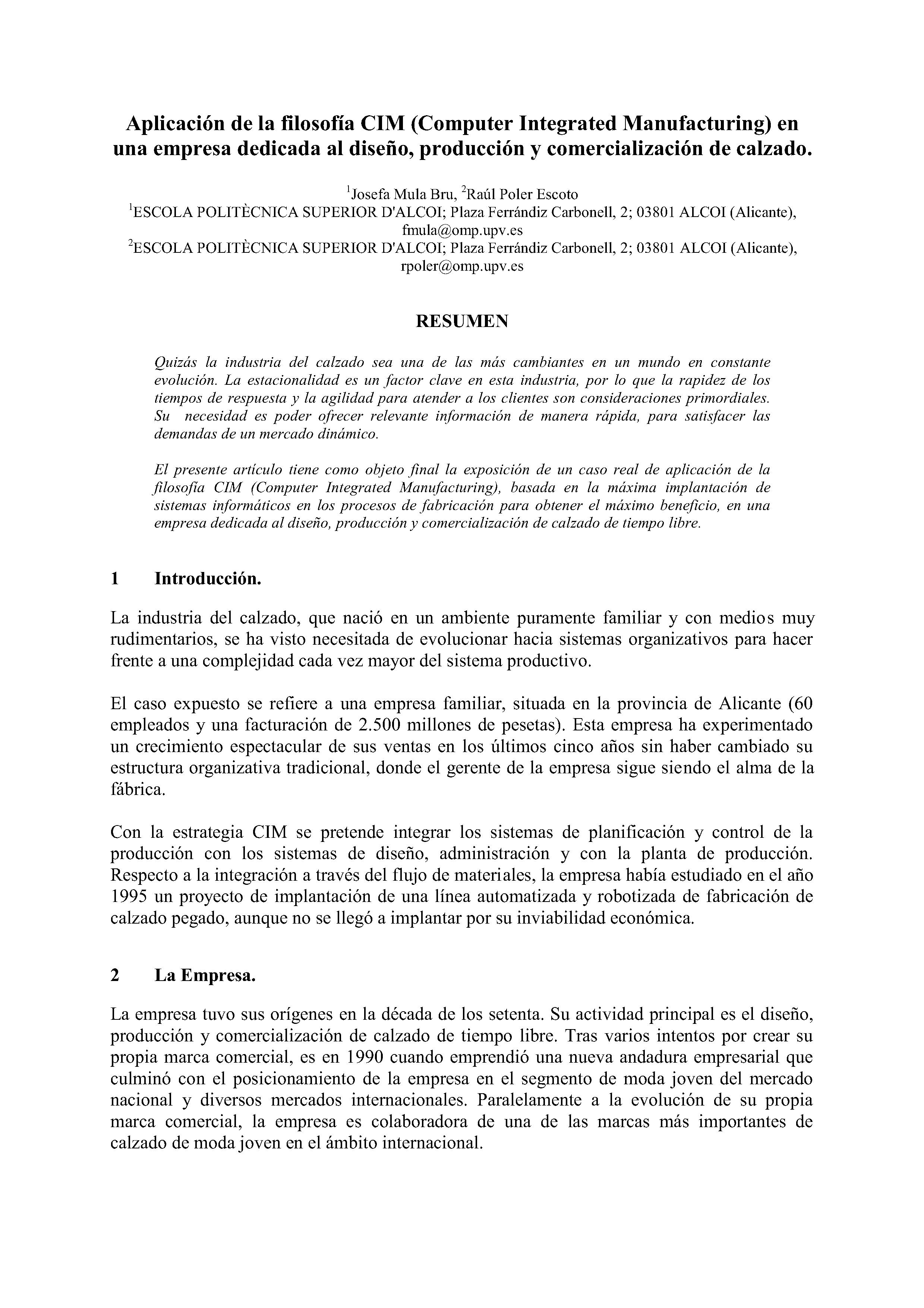Aplicación de la filosofía CIM (Computer Integrated Manufacturing) en una empresa dedicada al diseño, producción y comercialización de calzado.