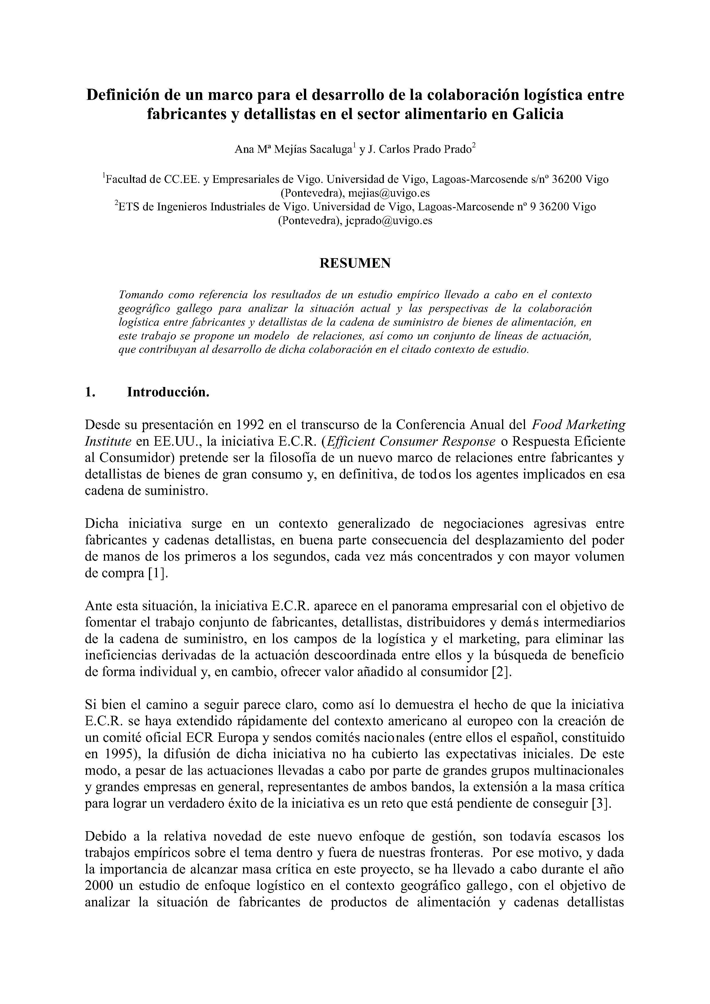 Definición de un marco para el desarrollo de la colaboración logística entre fabricantes y detallistas en el sector alimentario en Galicia